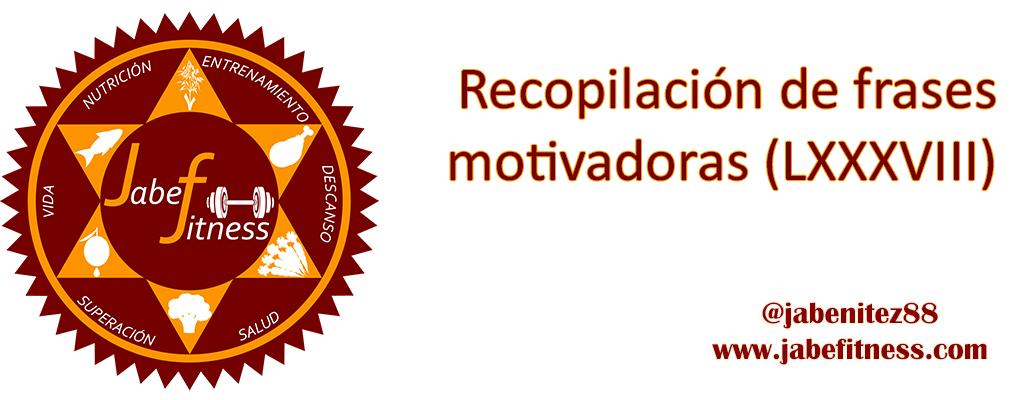 frases-motivadoras-motivacion-LXXXVIII