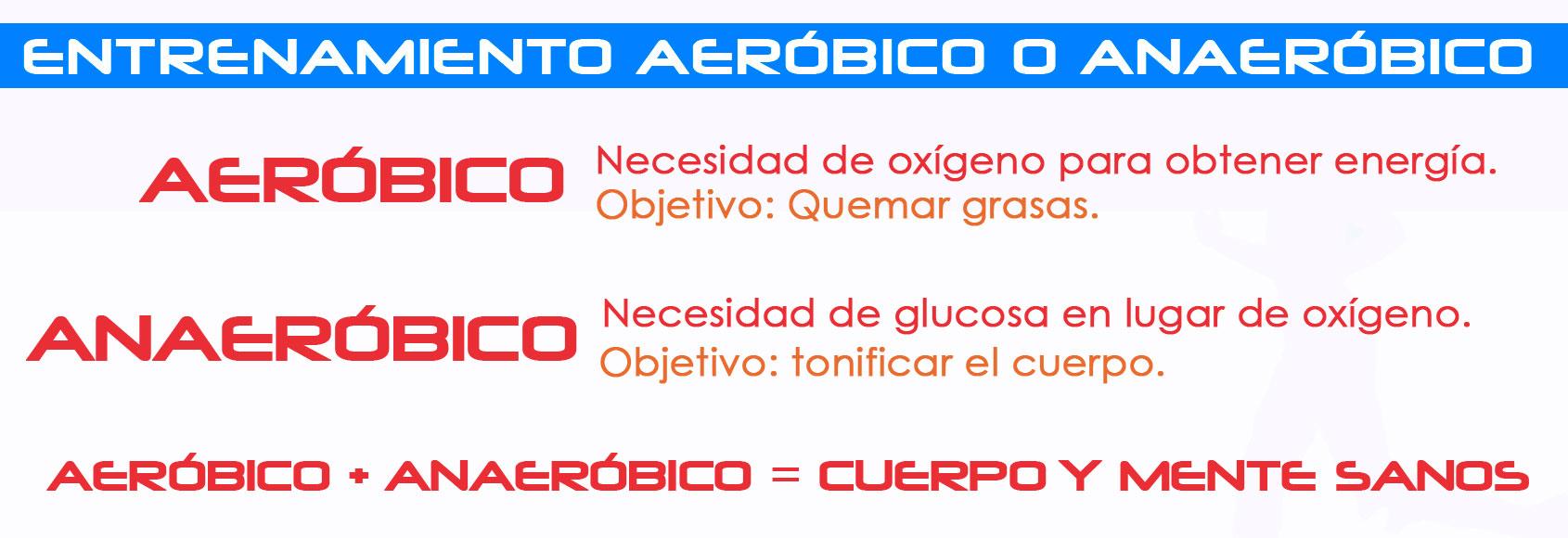 Ejercicios aeróbicos y anaeróbicos.